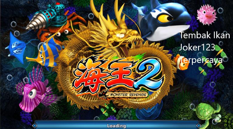 Judi Tembak Ikan Online Dengan Mesin Joker123 Uang Asli
