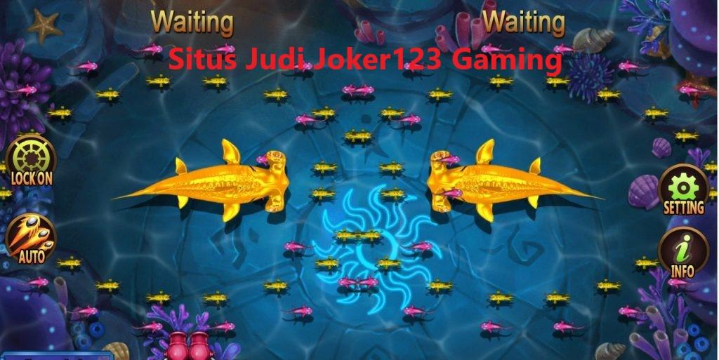 Situs Judi Joker123 Gaming Tembak Ikan Online Terpercaya